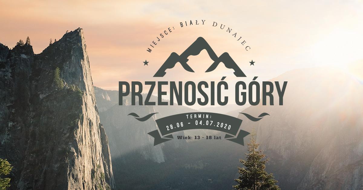 Obóz nad Białym Dunajcem -  Przenosić Góry