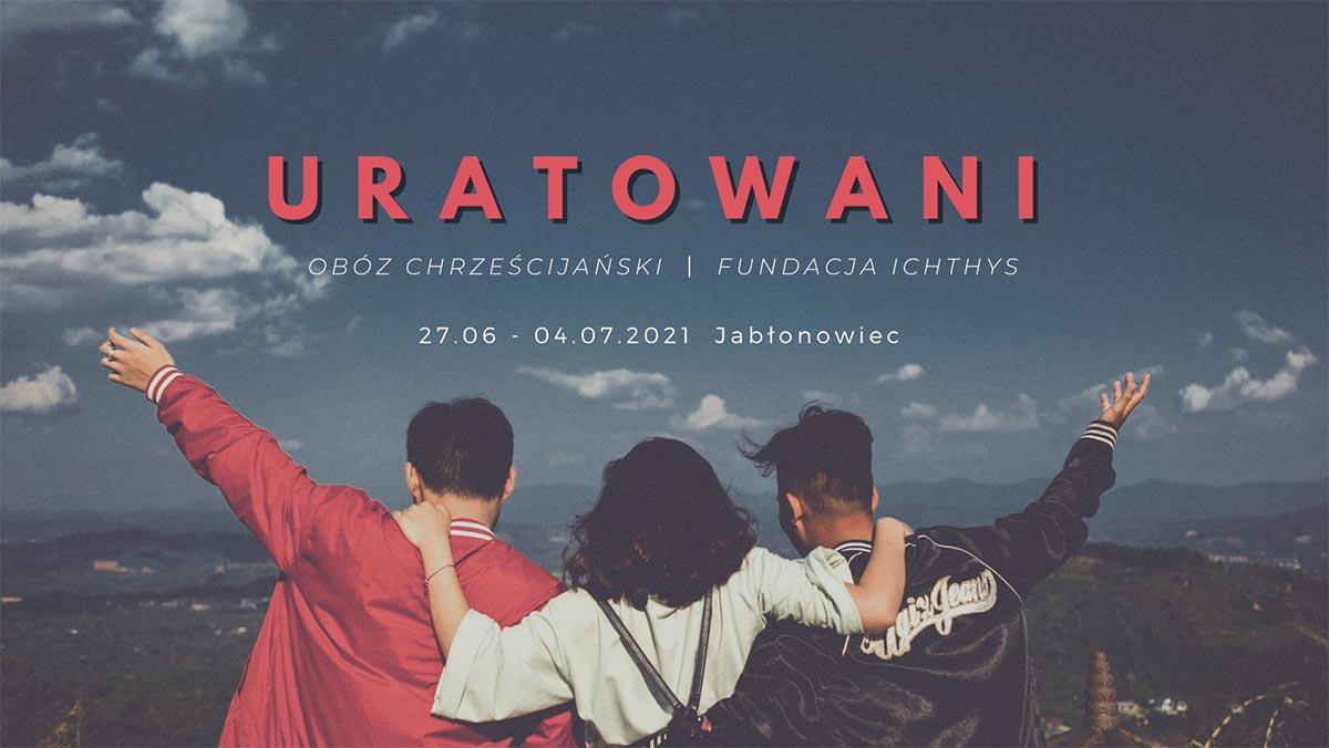 Obóz chrześcijański - Uratowani